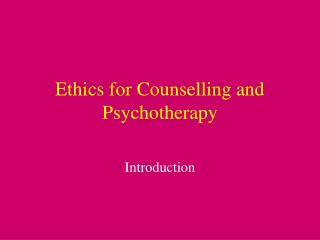 Ethics for Counselling and Psychotherapy