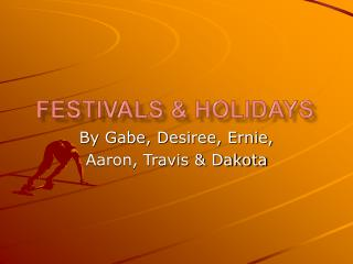 Festivals & Holidays