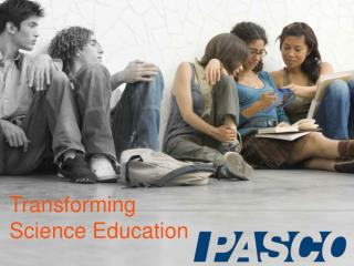 Transforming Science Education
