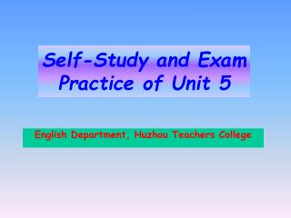 Self-Study and Exam Practice of Unit 5