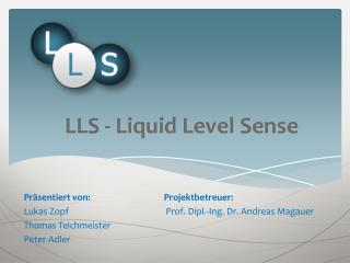 LLS - Liquid Level Sense
