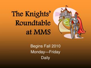 The Knights' Roundtable at MMS