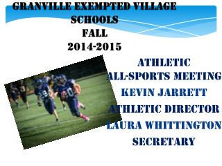 Granville Exempted Village Schools Fall 2014-2015