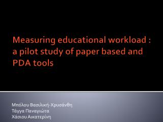 Measuring educational workload  :  a pilot study of paper based and PDA tools