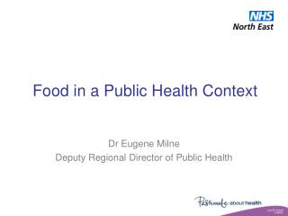 Food in a Public Health Context