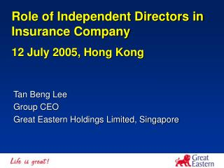 Tan Beng Lee Group CEO Great Eastern Holdings Limited, Singapore