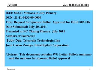 IEEE  802.21 Motions in July Plenary  DCN:  21-11-0130-00-0000