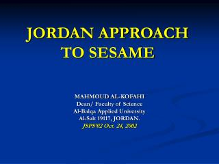 JORDAN APPROACH TO SESAME