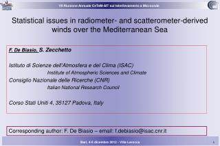 Statistical issues in radiometer- and scatterometer-derived winds over the Mediterranean Sea