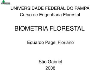 BIOMETRIA FLORESTAL