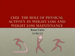 Ch21  The Role of Physical Activity in Weight Loss and Weight Loss Maintenance