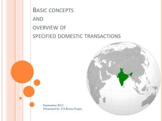 Basic concepts and overview of  specified domestic transactions