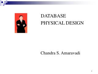 DATABASE PHYSICAL DESIGN