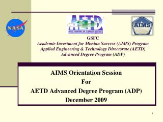 AIMS Orientation Session For AETD Advanced Degree Program (ADP) December 2009