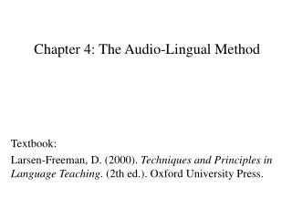 Chapter 4: The Audio-Lingual Method