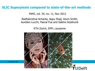 SLIC Superpixels compared to state-of-the-art methods