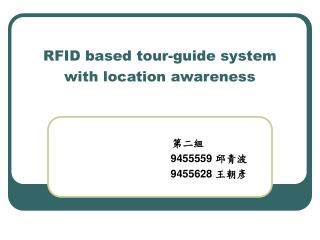 RFID based tour-guide system with location awareness