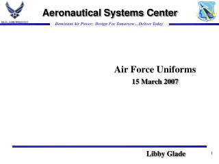 Air Force Uniforms  15 March 2007