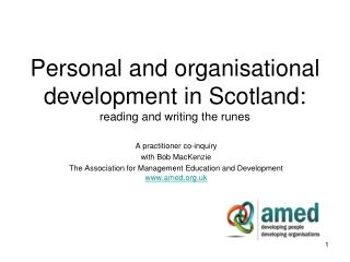 Personal and organisational development in Scotland: reading and writing the runes