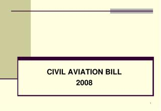 CIVIL AVIATION BILL 2008