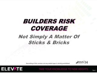 BUILDERS RISK COVERAGE