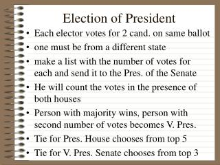 Election of President