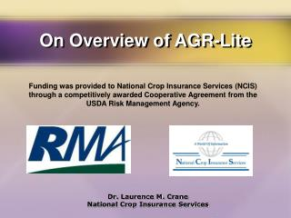 On Overview of AGR-Lite