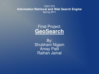 CSCI 572  Information Retrieval and Web Search Engine Spring 2011