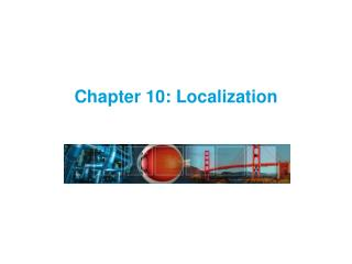 Chapter 10: Localization