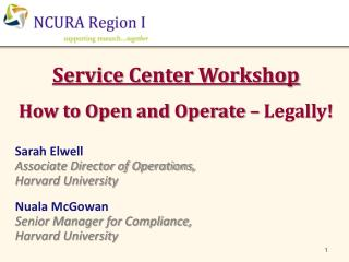 Service Center Workshop How to Open and Operate – Legally!