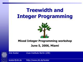 Treewidth and Integer Programming