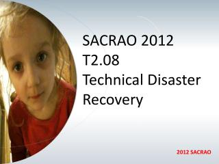 SACRAO 2012 T2.08  Technical Disaster Recovery