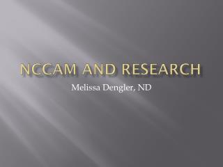 NCCAM  and Research