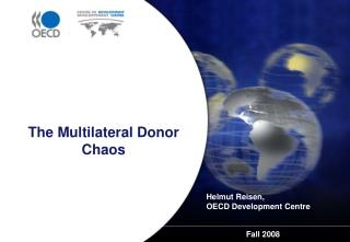 The Multilateral Donor Chaos
