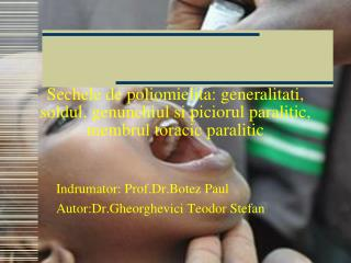 Indrumator: Prof.Dr.Botez Paul Autor:Dr.Gheorghevici Teodor Stefan