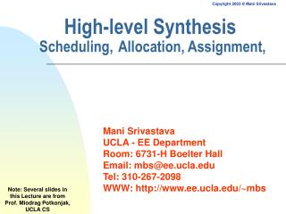 High-level Synthesis Scheduling, Allocation, Assignment,