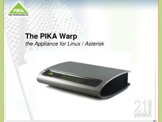 The PIKA Warp the Appliance for Linux / Asterisk