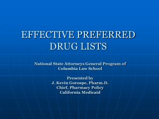 EFFECTIVE PREFERRED DRUG LISTS