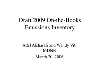 Draft 2009 On-the-Books Emissions Inventory
