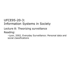 UFCE95-20-3:  Information Systems in Society