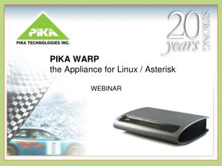 PIKA WARP the Appliance for Linux / Asterisk