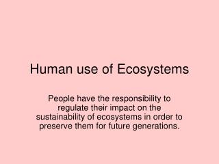 Human use of Ecosystems