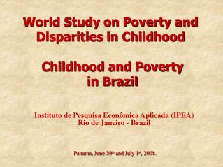 World Study on Poverty and Disparities in Childhood