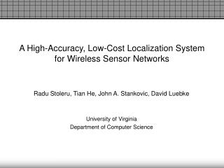 A High-Accuracy, Low-Cost Localization System for Wireless Sensor Networks