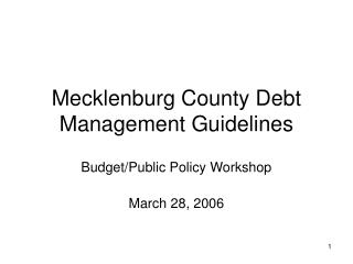 Mecklenburg County Debt Management Guidelines