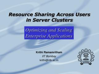 Resource Sharing Across Users  in Server Clusters