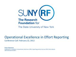 Operational Excellence in Effort Reporting Conference Call: February 22, 2012
