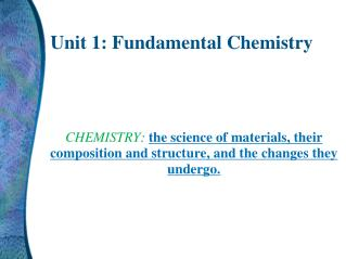 Unit 1: Fundamental Chemistry