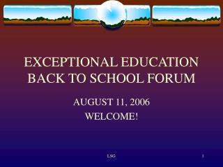 EXCEPTIONAL EDUCATION BACK TO SCHOOL FORUM