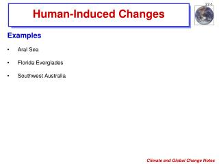Human-Induced Changes